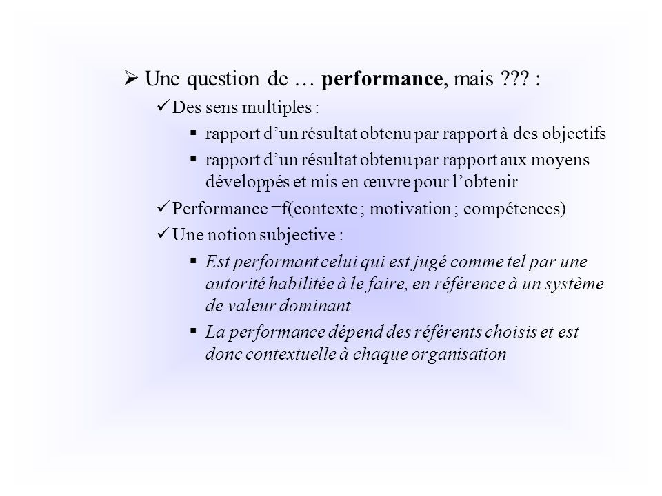 Une question de … performance, mais :