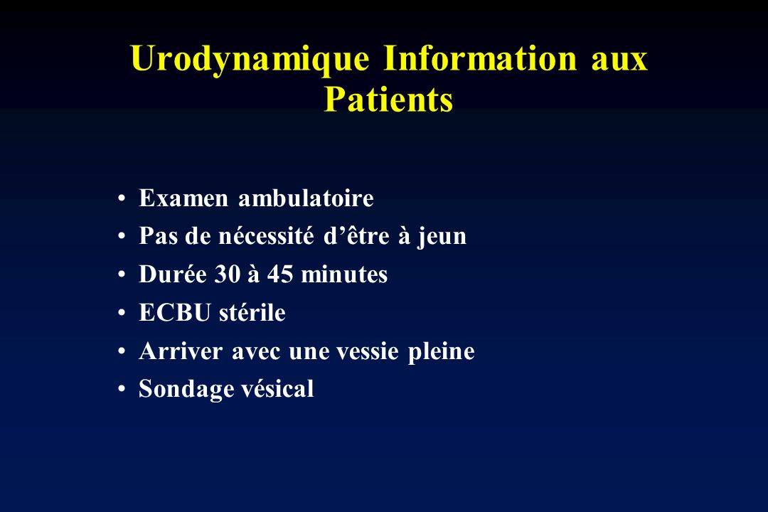Urodynamique Information aux Patients