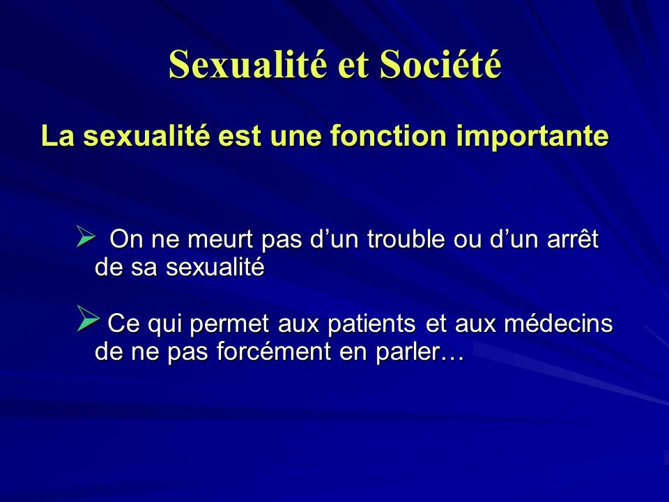 Sexualité et Société La sexualité est une fonction importante