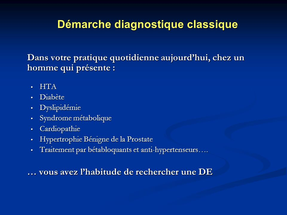 Démarche diagnostique classique