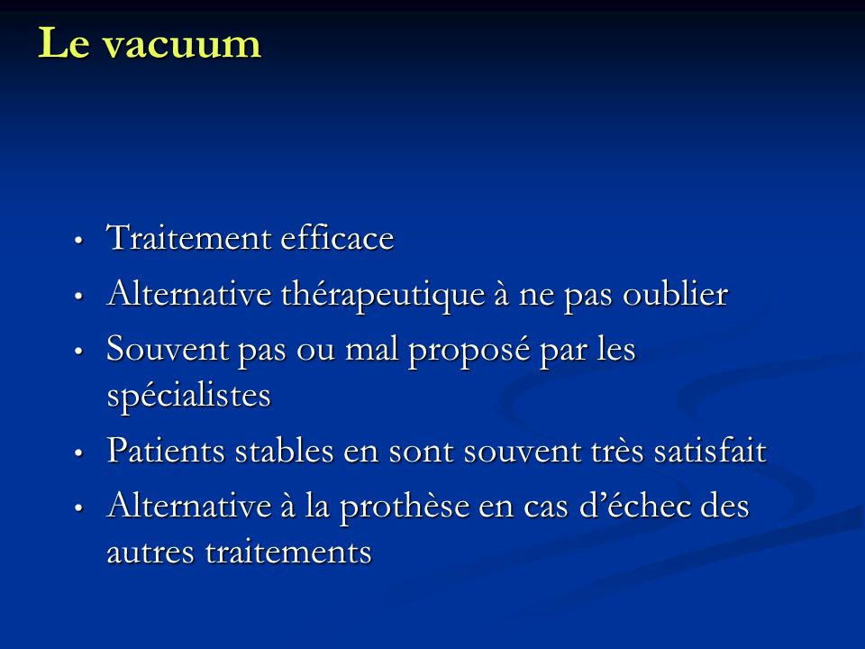 Le vacuum Traitement efficace