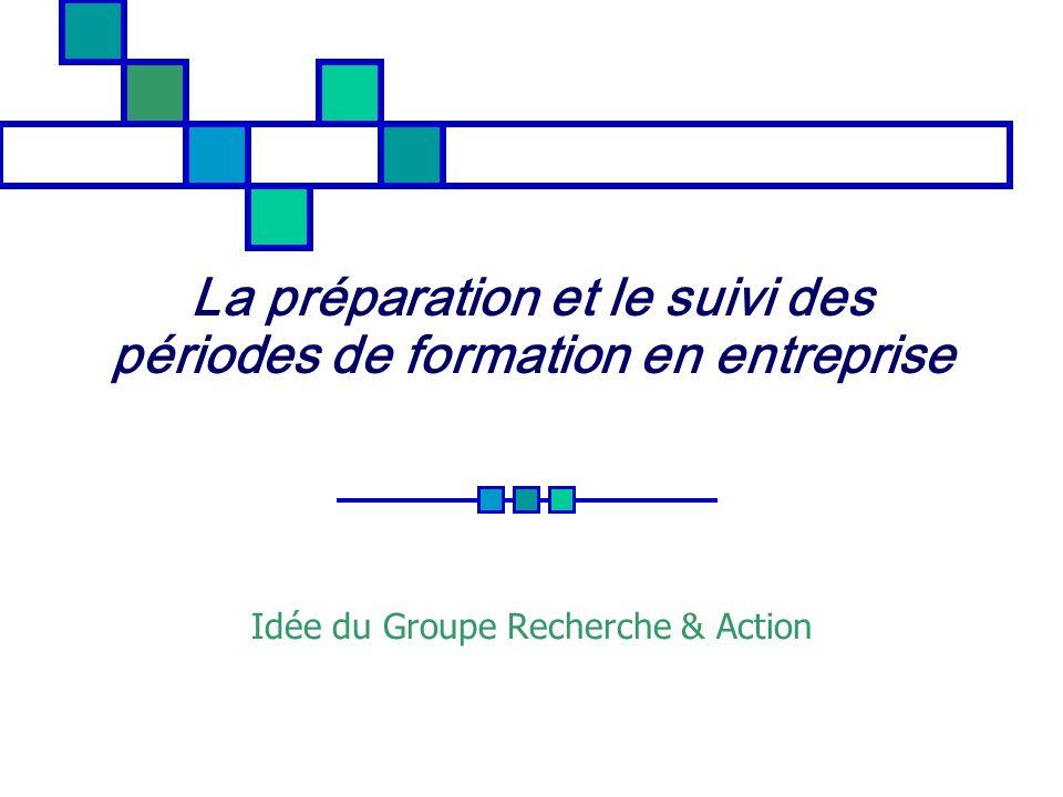 La préparation et le suivi des périodes de formation en entreprise