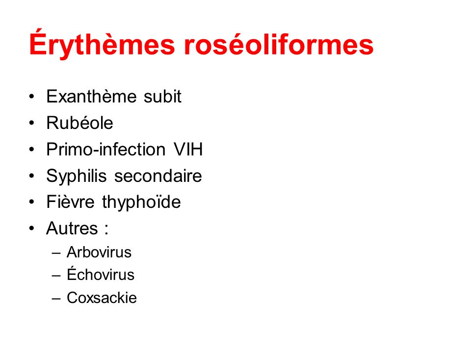 Érythèmes roséoliformes