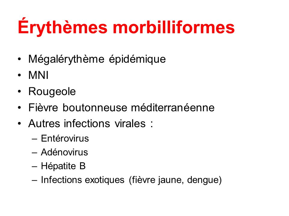 Érythèmes morbilliformes