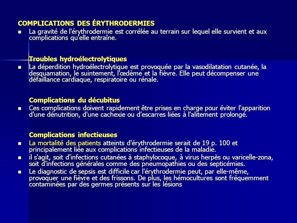COMPLICATIONS DES ÉRYTHRODERMIES