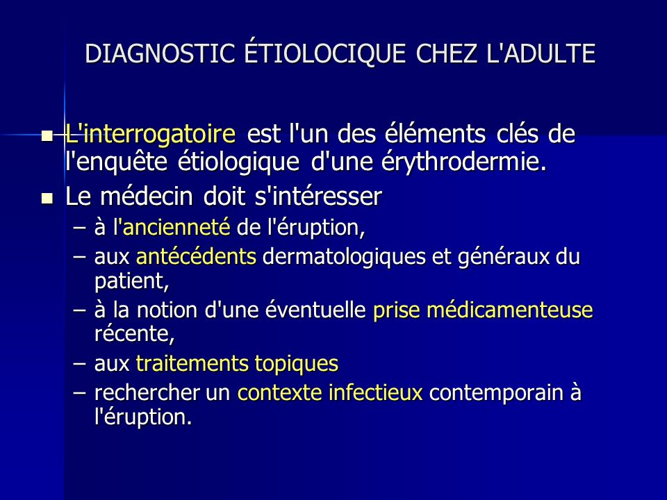 DIAGNOSTIC ÉTIOLOCIQUE CHEZ L ADULTE