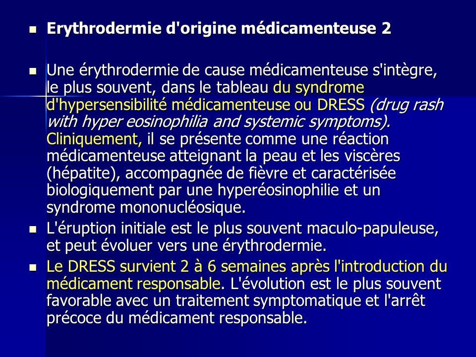 Erythrodermie d origine médicamenteuse 2