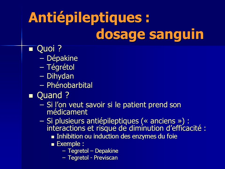 Antiépileptiques : dosage sanguin