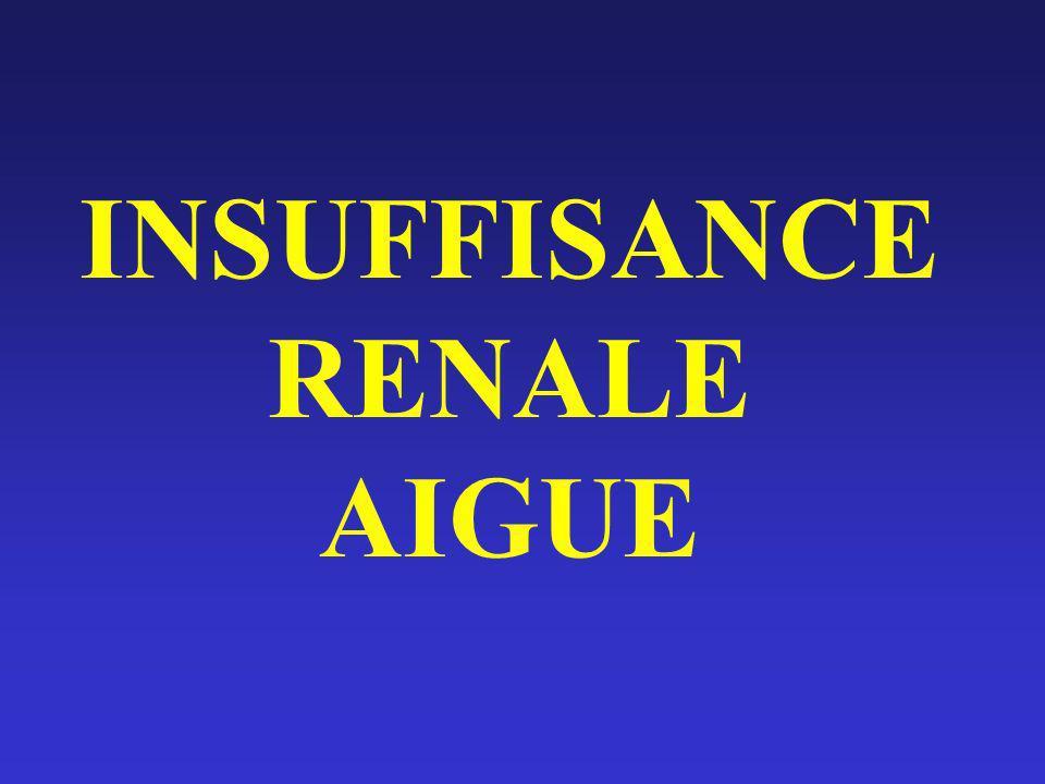 INSUFFISANCE RENALE AIGUE