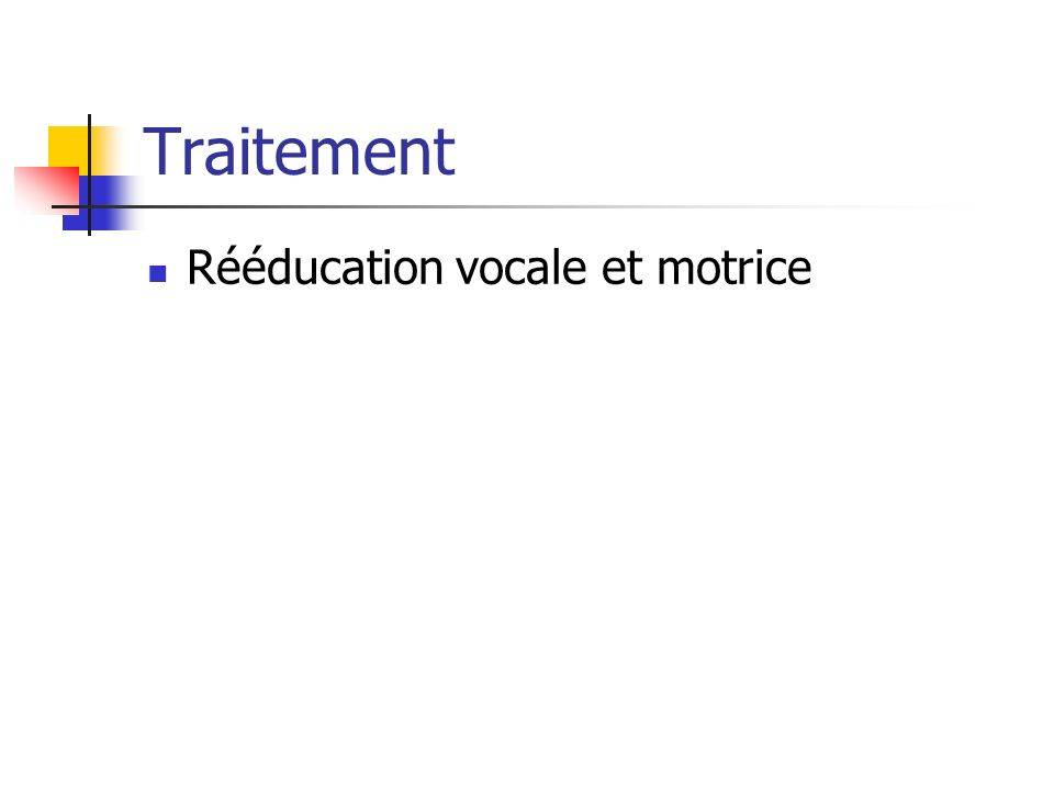 Traitement Rééducation vocale et motrice