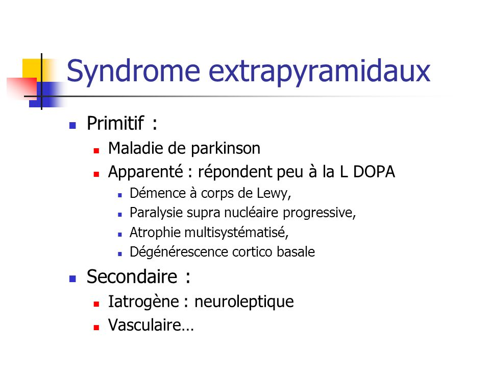 Syndrome extrapyramidaux