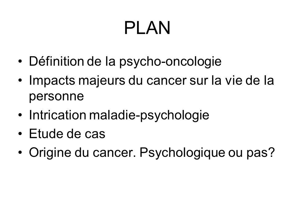 PLAN Définition de la psycho-oncologie
