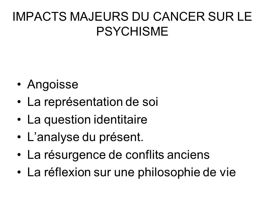 IMPACTS MAJEURS DU CANCER SUR LE PSYCHISME