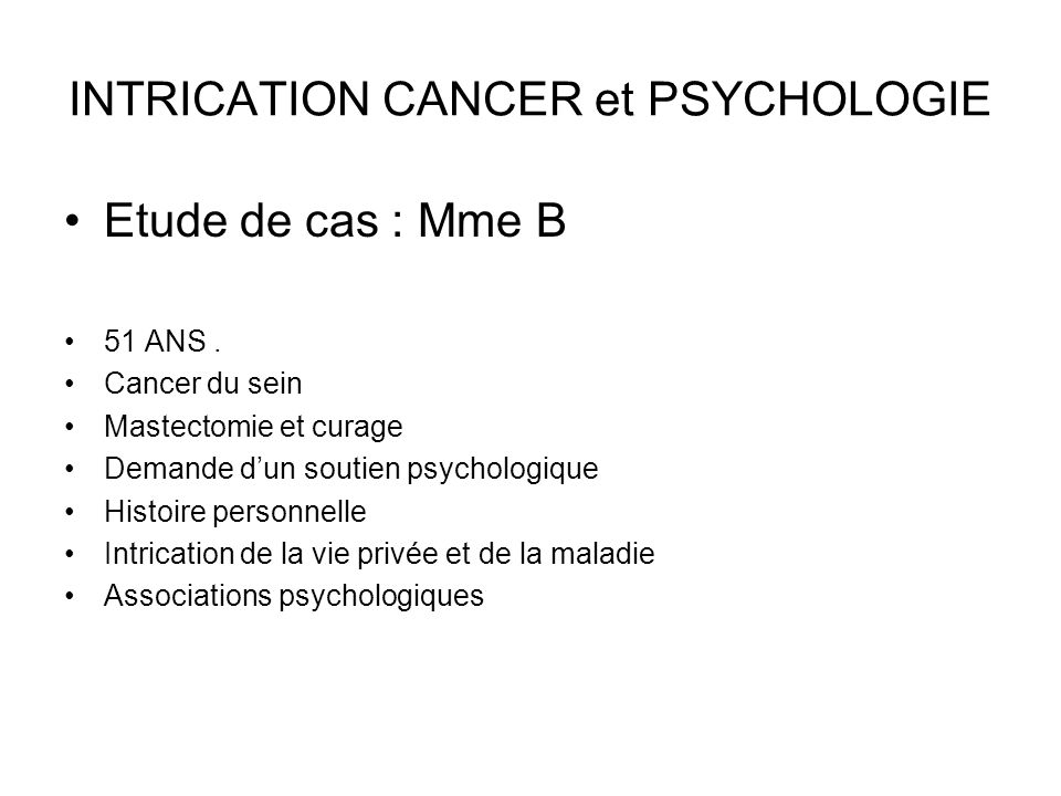 INTRICATION CANCER et PSYCHOLOGIE