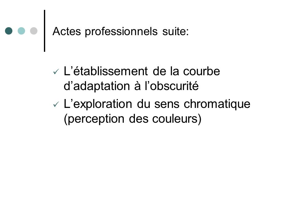 Actes professionnels suite: