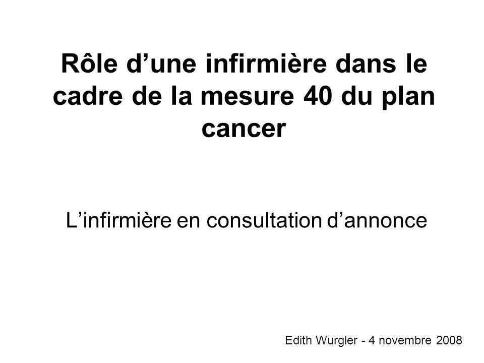 Rôle d'une infirmière dans le cadre de la mesure 40 du plan cancer