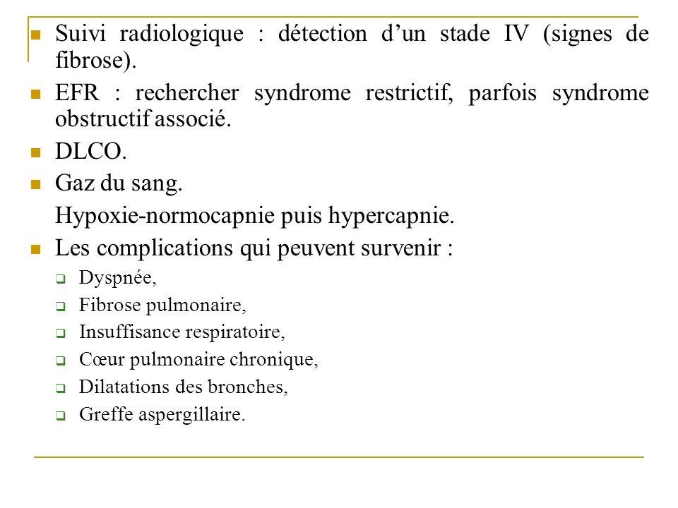 Suivi radiologique : détection d'un stade IV (signes de fibrose).