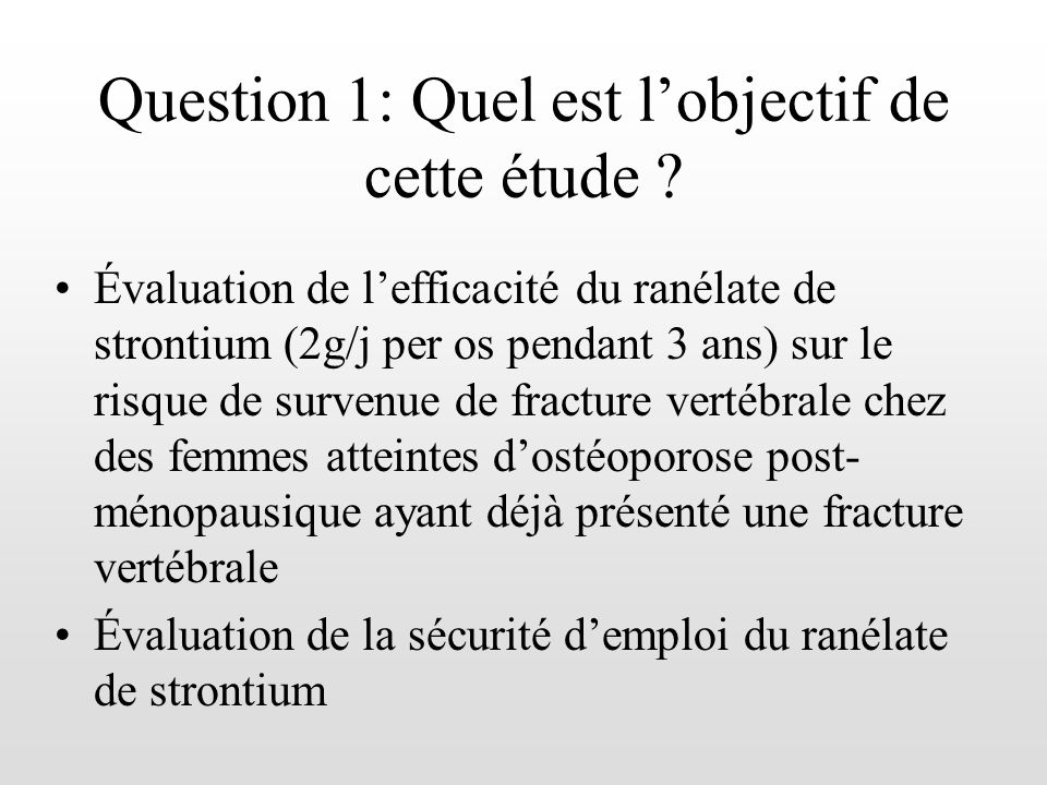 Question 1: Quel est l'objectif de cette étude