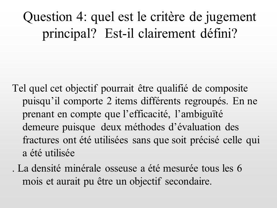Question 4: quel est le critère de jugement principal