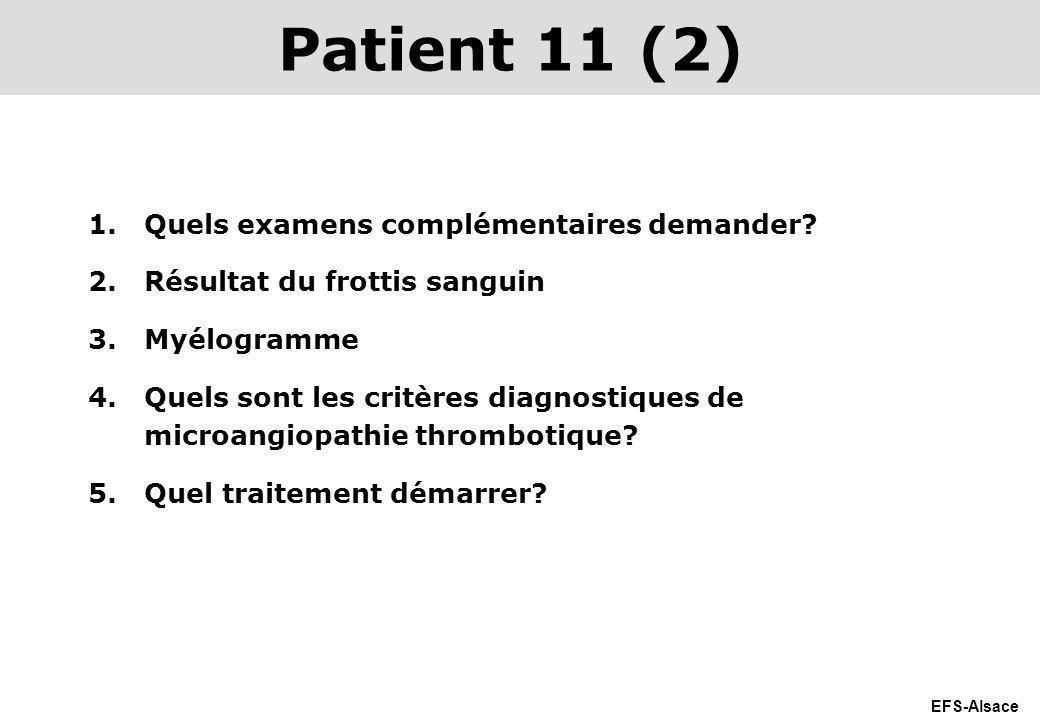 Patient 11 (2) Quels examens complémentaires demander