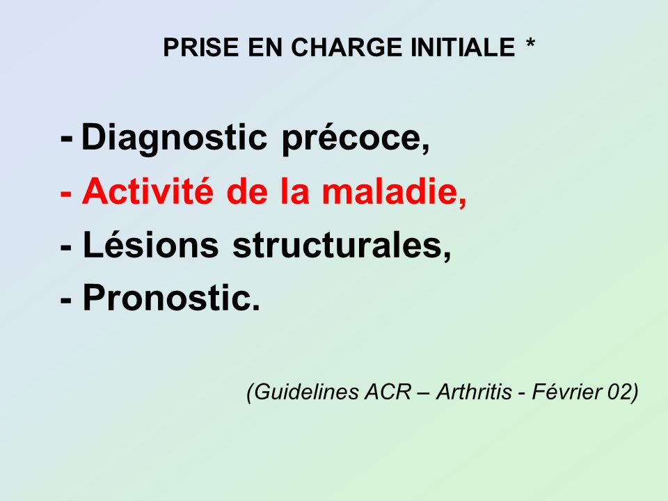 PRISE EN CHARGE INITIALE *