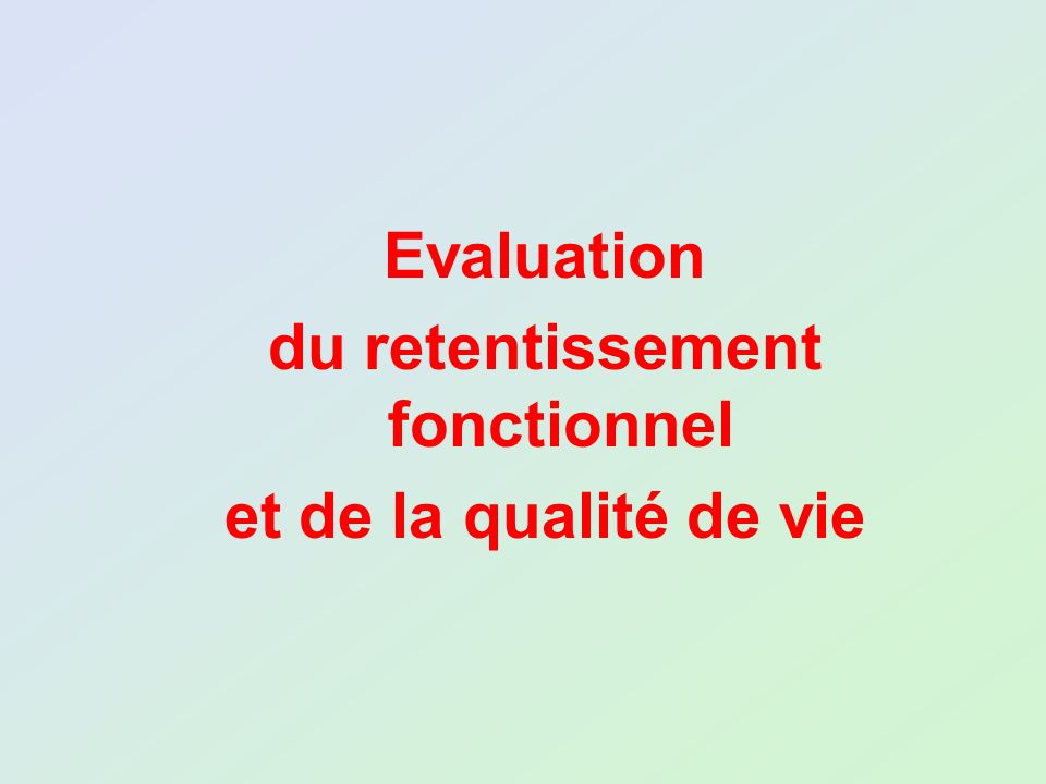 du retentissement fonctionnel