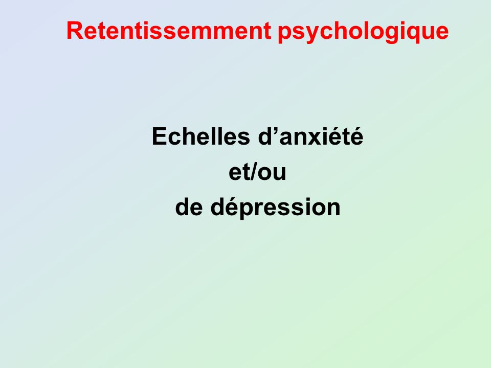 Retentissemment psychologique