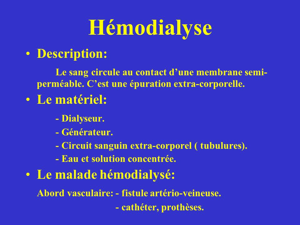 Hémodialyse Description:
