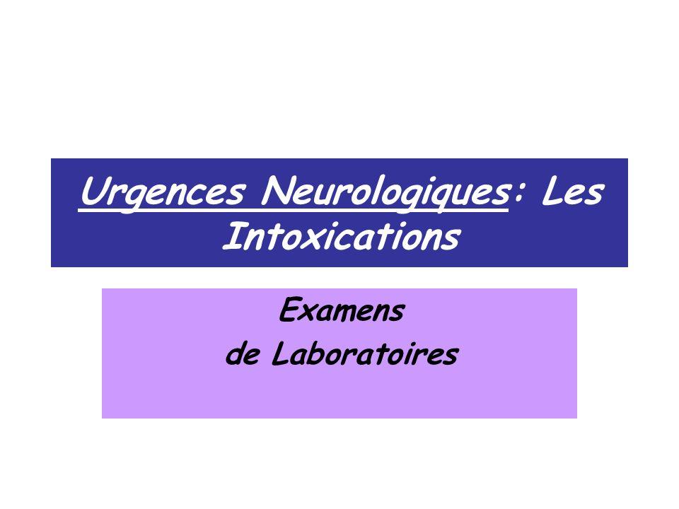 Urgences Neurologiques: Les Intoxications