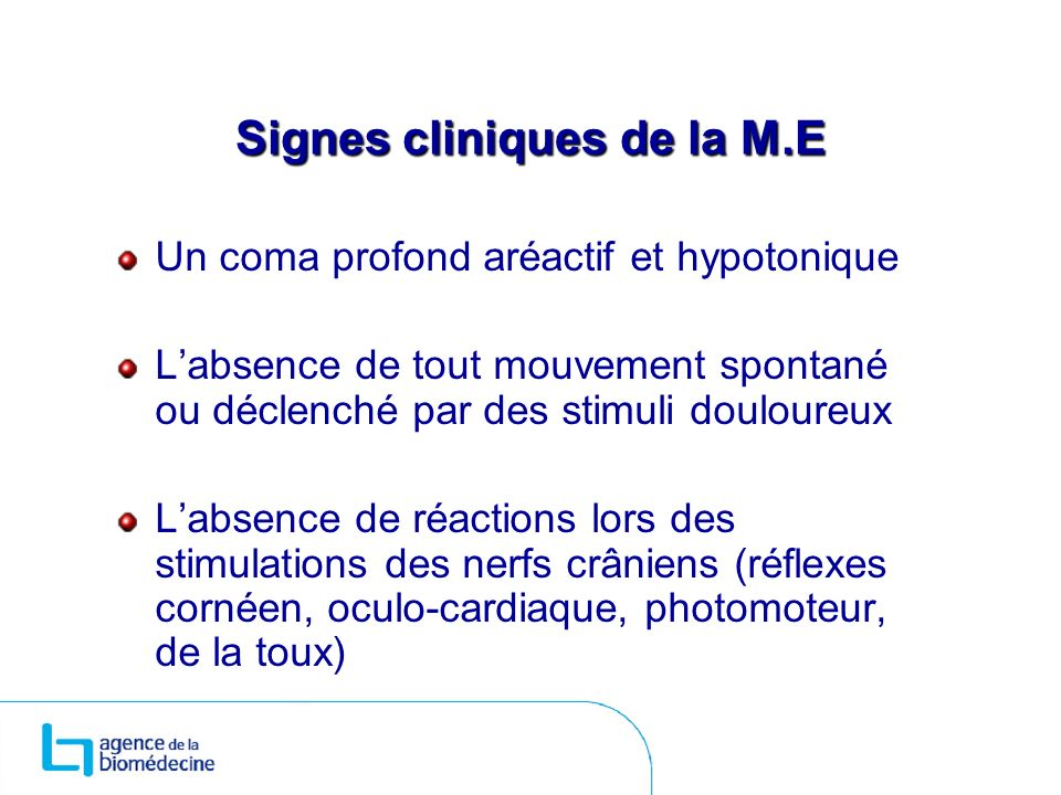 Signes cliniques de la M.E
