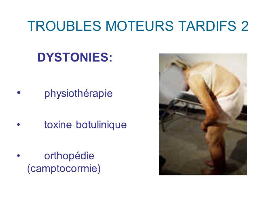 TROUBLES MOTEURS TARDIFS 2
