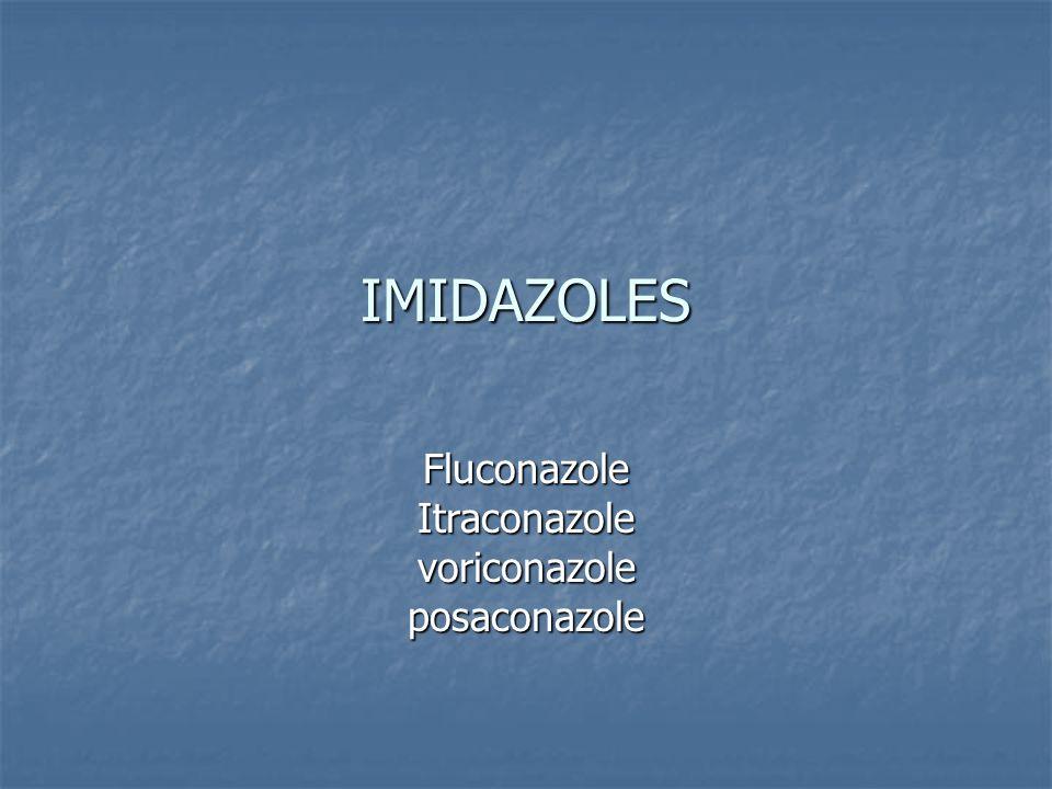 Fluconazole Itraconazole voriconazole posaconazole