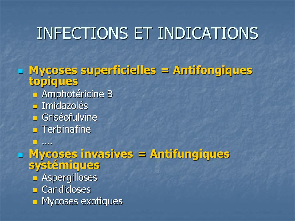 INFECTIONS ET INDICATIONS