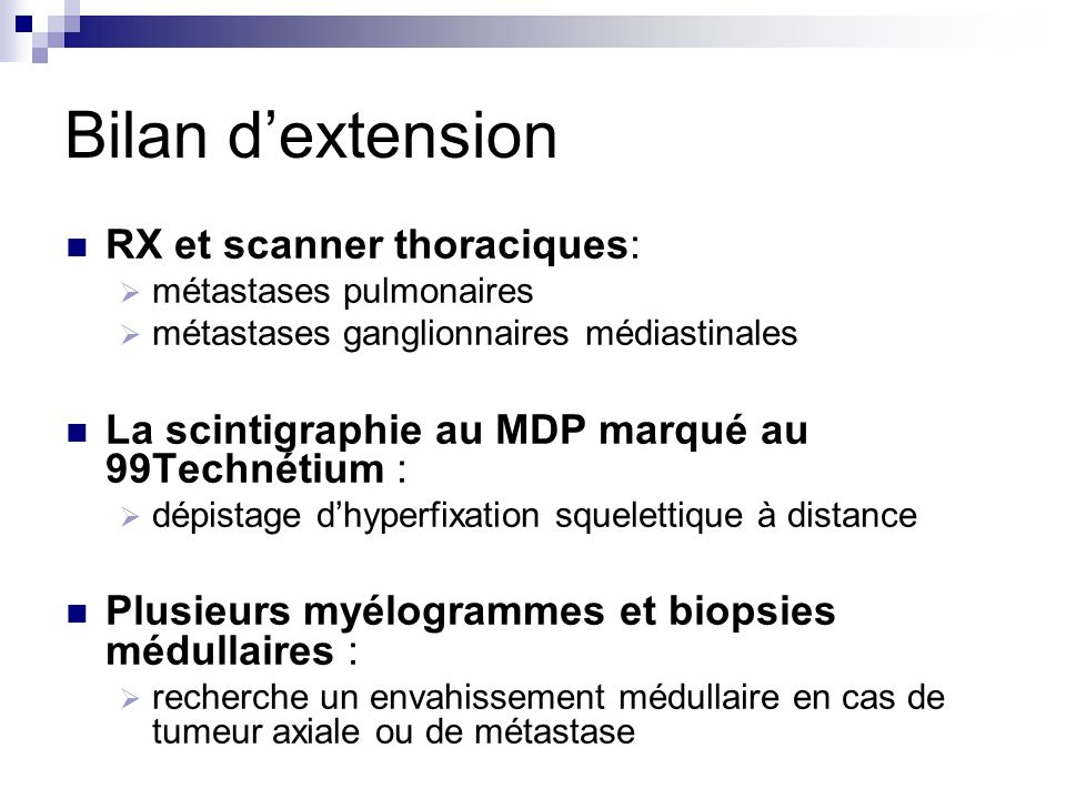 Bilan d'extension RX et scanner thoraciques: