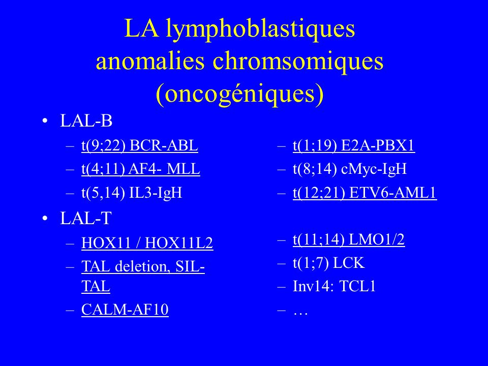 LA lymphoblastiques anomalies chromsomiques (oncogéniques)
