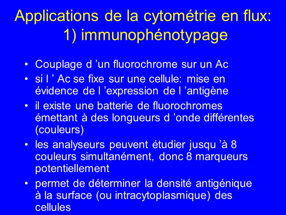 Applications de la cytométrie en flux: 1) immunophénotypage