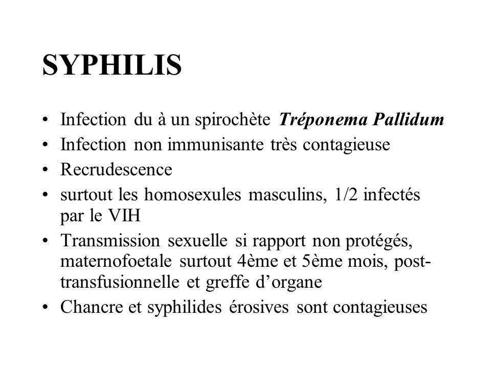 SYPHILIS Infection du à un spirochète Tréponema Pallidum