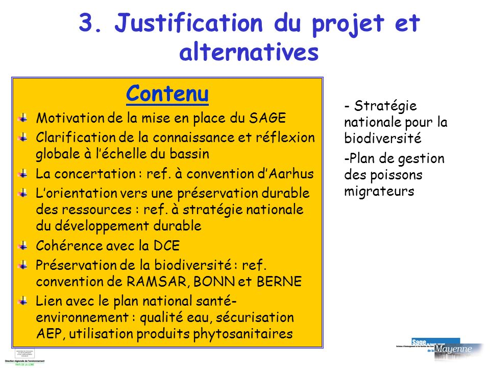 3. Justification du projet et alternatives