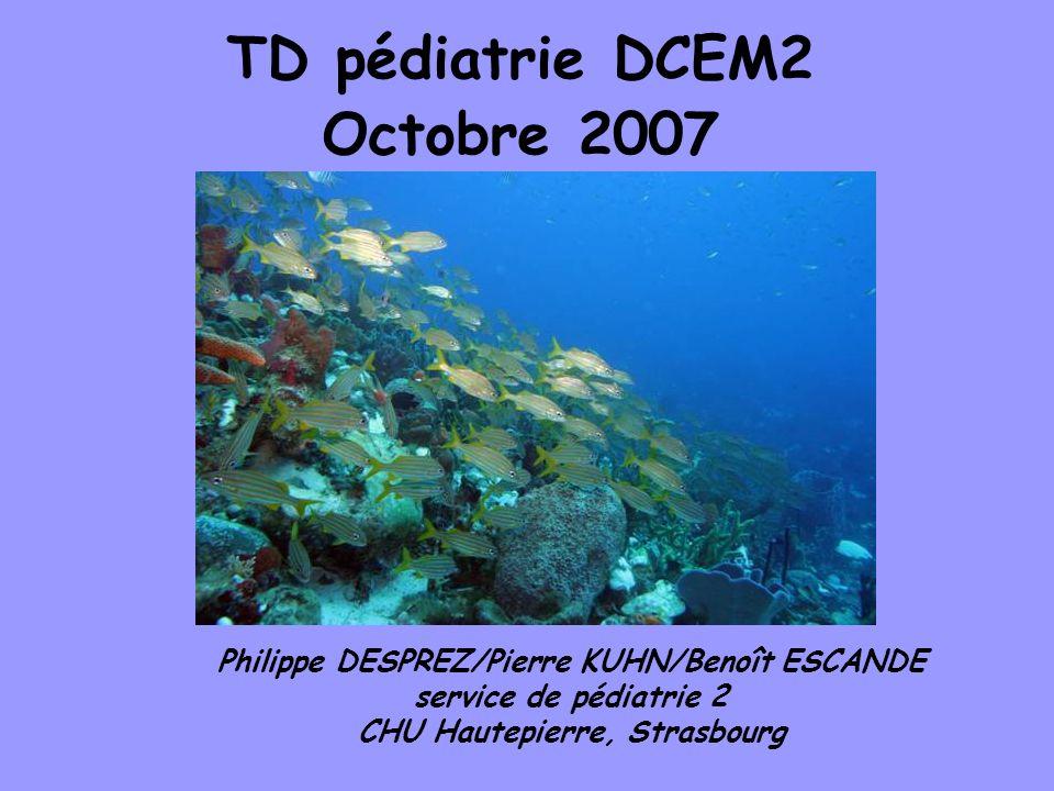 TD pédiatrie DCEM2 Octobre 2007