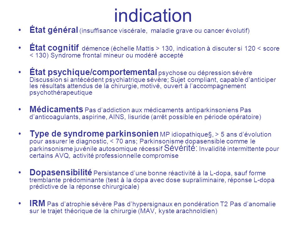 indicationÉtat général (insuffisance viscérale, maladie grave ou cancer évolutif)