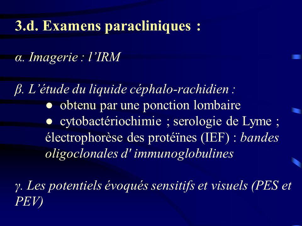 3.d. Examens paracliniques :