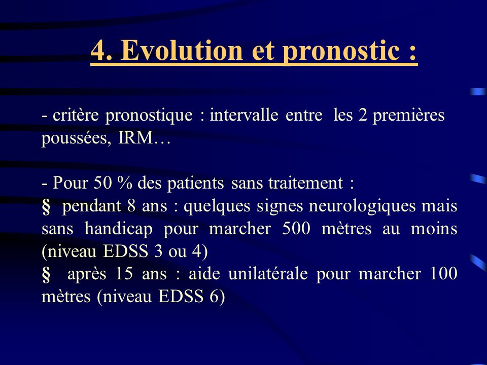 4. Evolution et pronostic :