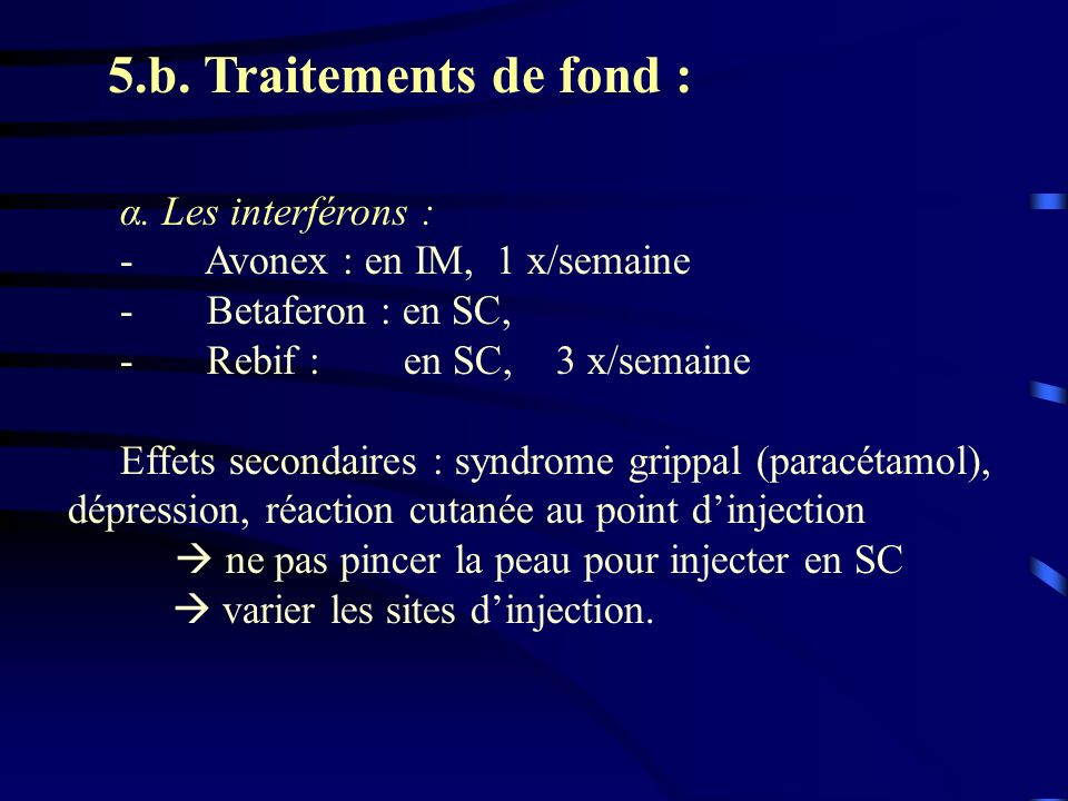 5.b. Traitements de fond : α. Les interférons :