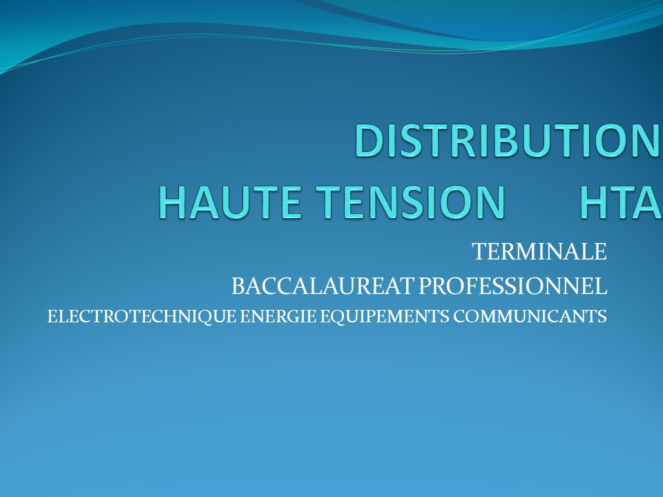 DISTRIBUTION HAUTE TENSION HTA