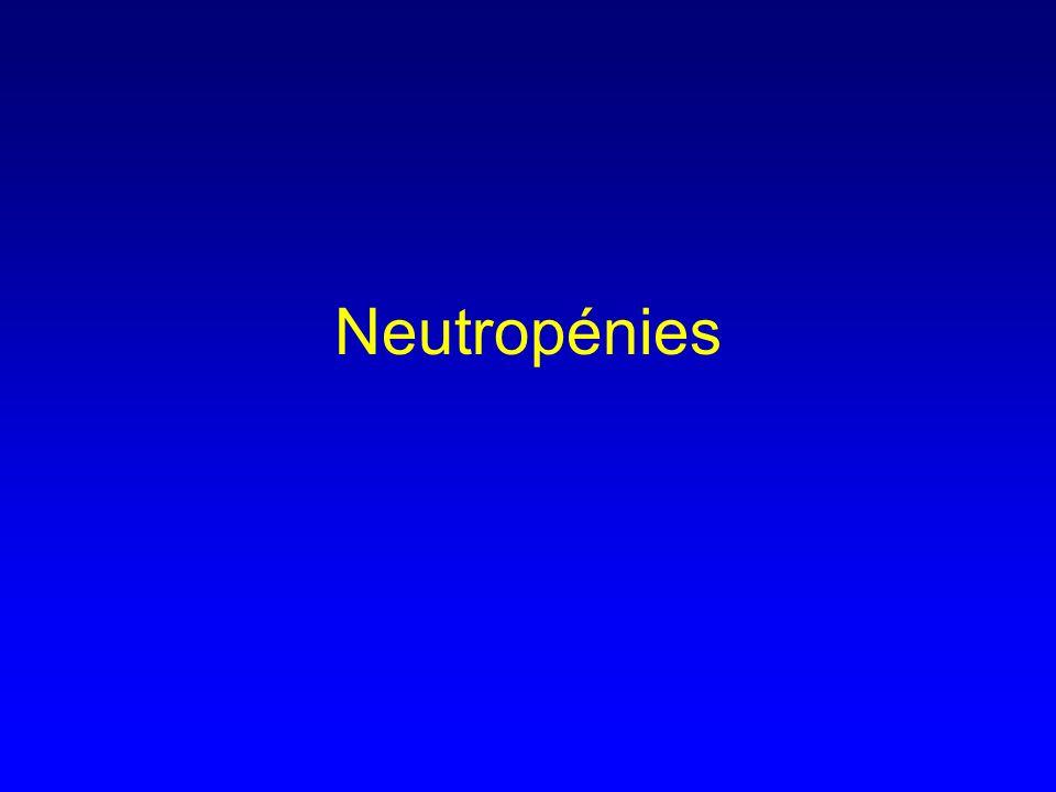 Neutropénies