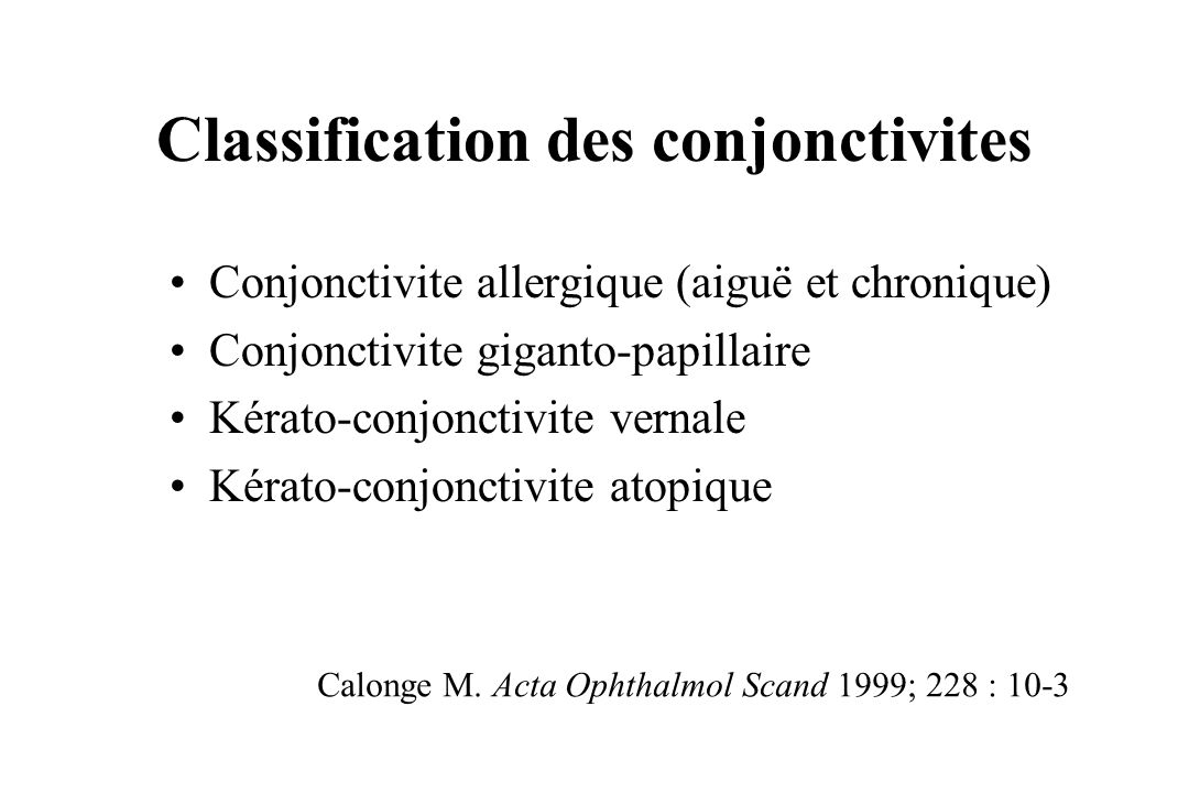 Classification des conjonctivites