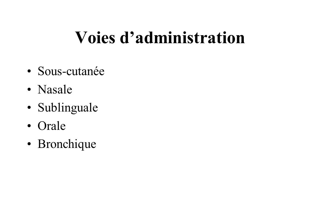 Voies d'administration