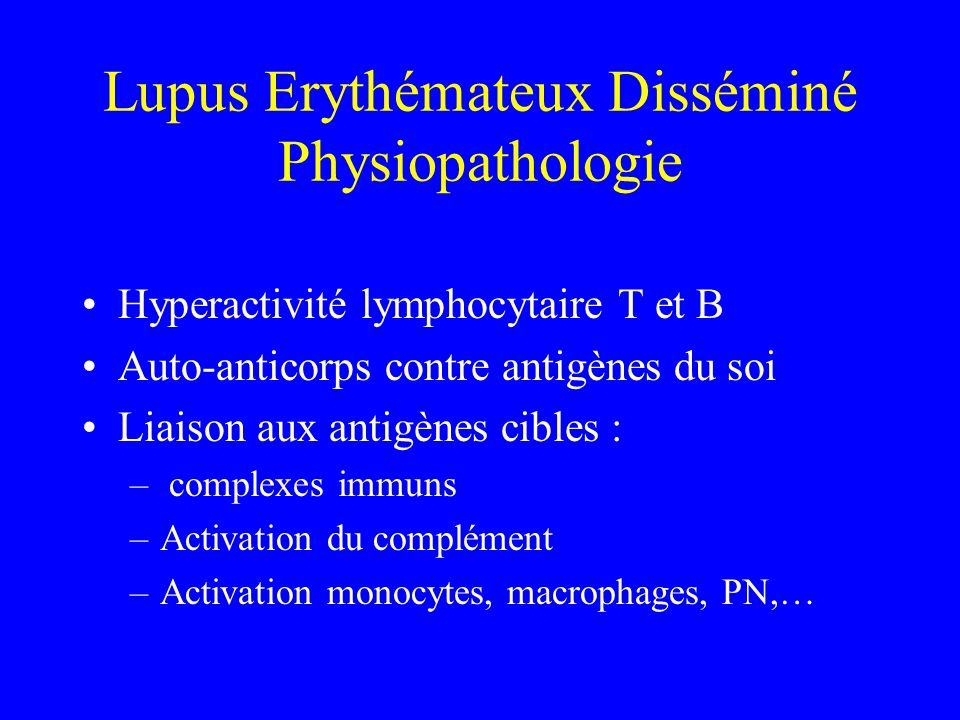 Lupus Erythémateux Disséminé Physiopathologie
