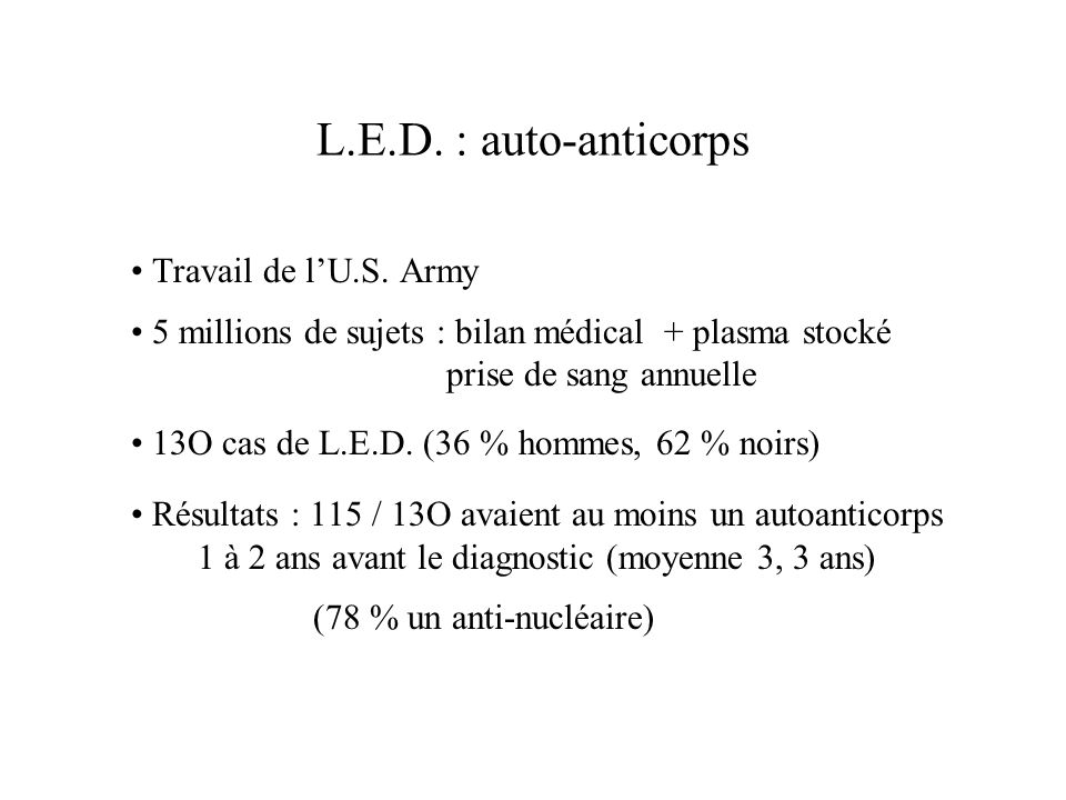 L.E.D. : auto-anticorps • Travail de l'U.S. Army
