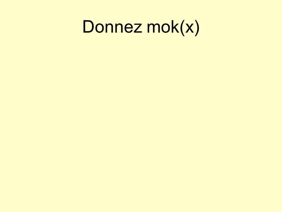 Donnez mok(x)
